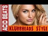 Acid Beats - Klubbheads Style