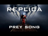 Miracle Of Sound - Replica(PREY SONGElectronic Synth Rock)