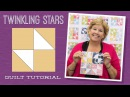 Make a Twinkling Stars Quilt with Jenny Doan of Missouri Star Video Tutorial