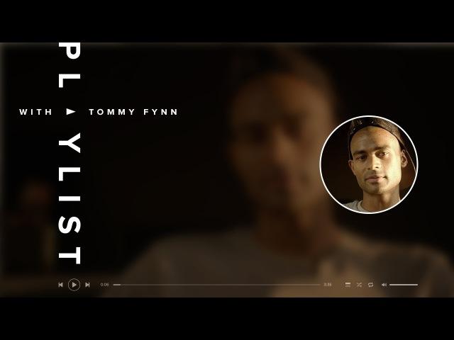 Tommy Fynn Playlist