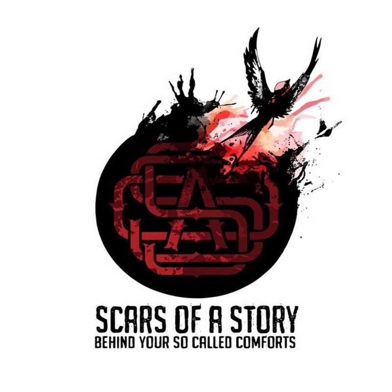 Scars of a Story - Behind Your So Called Comforts (2016)