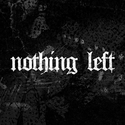 Nothing Left - Hands of Death [single] (2016)
