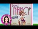 Fancy Nancy by Jane O'Connor - Stories for Kids (Children's Books Read Aloud)