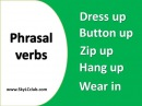 Phrasal verbs about clothes. Фразовые глаголы в английском языке. Dress up. Zip up. Button up.