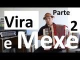 Vira e Mexe Aula Luiz Gonzaga 1 parte acordeon sanfona video