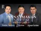 Jahongir Karimov va G'anisher Abdullayev - Jannatmakon Yurtim nomli konsert dasturi 2017