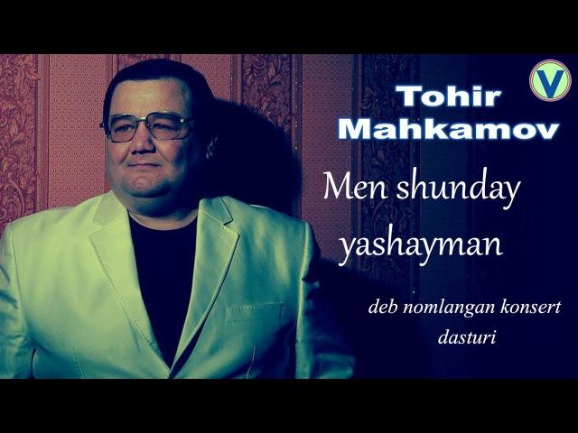 Tohir Mahkamov - Men shunday yashayman deb nomlangan konsert dasturi (treyler)