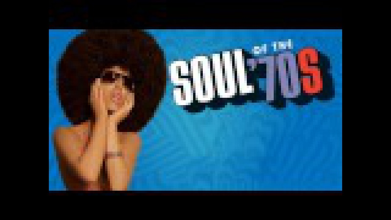 ♫ The 100 Greatest Soul Songs Of The 70's ♫ Unforgettable Soul Music Full Playlist ♫