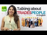 English phrases to talk about TRADESPEOPLE - Free English Speaking Lessons Speak Fluent English
