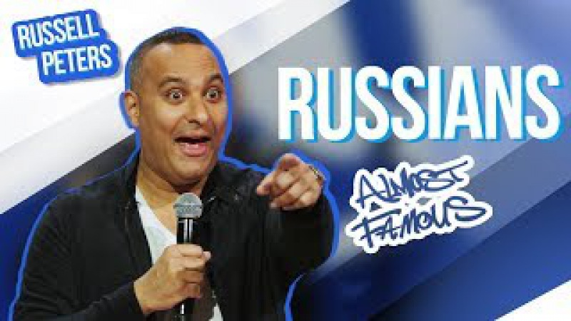 Russians | Russell Peters - Almost Famous