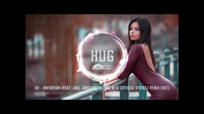 IOI - Invention (feat. Joel Jorgensen) (Mr. G! Critical Strikez Remix Edit)