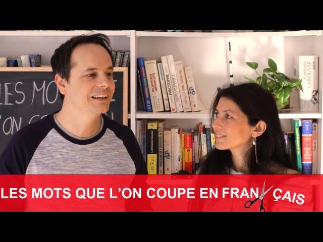 Les mots que l'on coupe en français : restau, appart, etc.