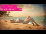 C. C. Catch - Jump In My Car (BaartB Bootleg) (Unofficial Video 2017)