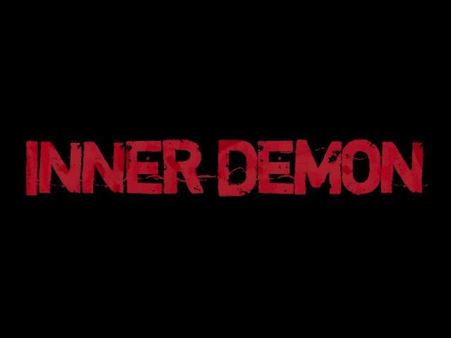 Внутренний демон | Inner Demon - Official Trailer