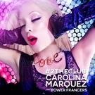 Carolina Marquez feat. Power Francers - 2 the Club