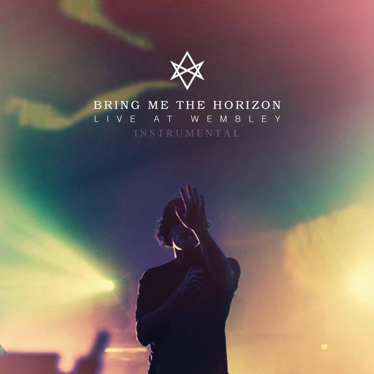 Bring Me The Horizon - Live at Wembley (Instrumental) (2015)