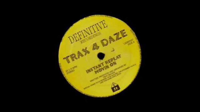 Trax 4 Daze - Instant Replay