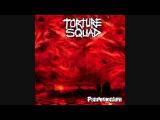 Torture Squad-