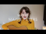 Maybe - Maisie Peters (Original)
