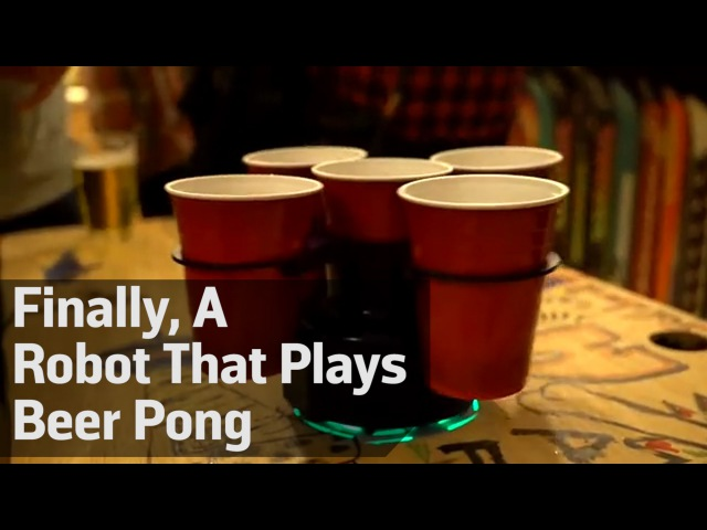 Finally, A Robot That Plays Beer Pong