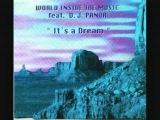 World Inside The Music Feat. DJ Panda - It's A Dream (World Mix)