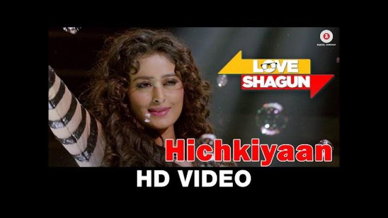 Hichkiyaan Love Shagun Aditi Singh Sharma Bob Anuj Sachdeva Nidhi Subbaiah