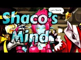 Oh Yes No Maybe!  - Mindfuck Shaco