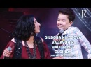 Dildora va Javohir - Hali hayot oldinda | Дилдора - Хали хаёт олдинда (concert version 2016)