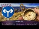 Armin Risi Der radikale Mittelweg Was bedeutet Paradigmenwechsel