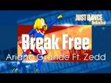 Just Dance Unlimited  Break Free - Ariana Grande Ft. Zedd  Community Remix 60FPS