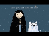 LET IT SNOW (Game of Thrones - Adventure Time mashup)