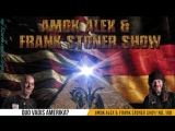 Quo vadis Amerika – Am0k Alex Frank Stoner Show Nr.100-1