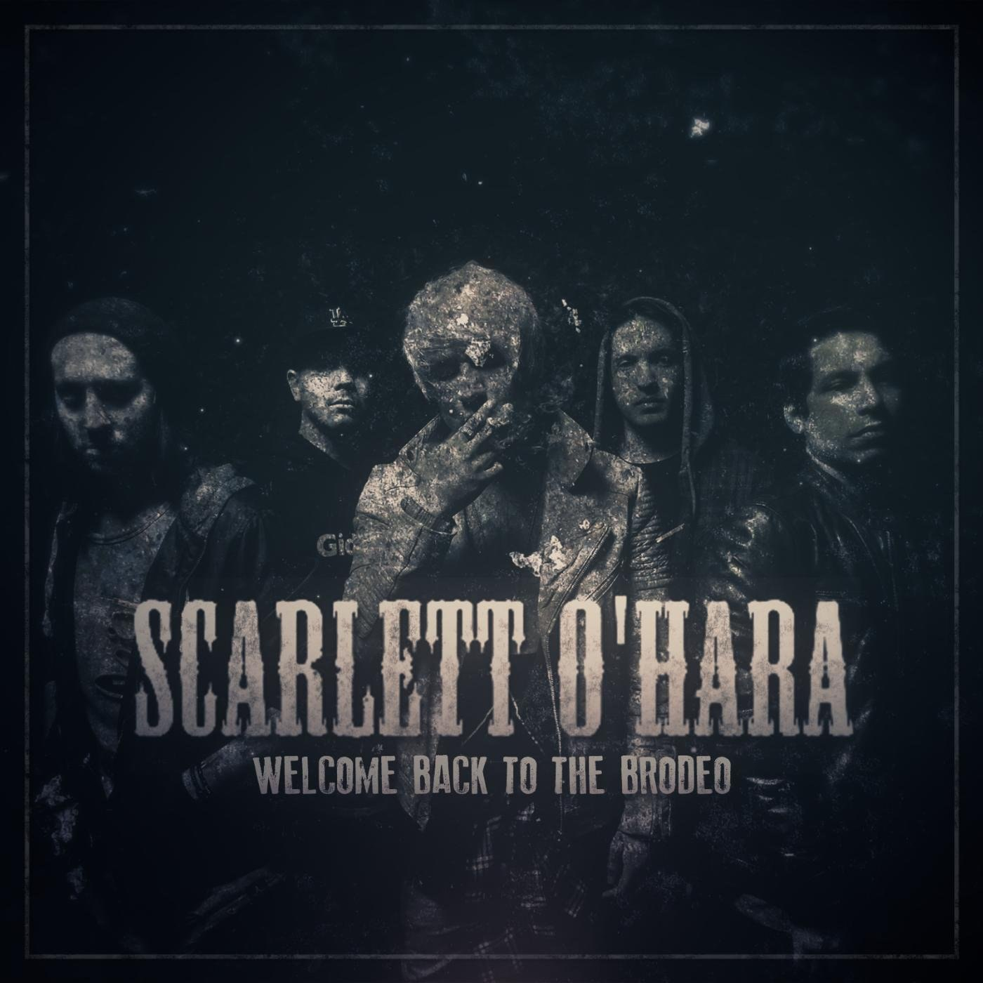 Scarlett O'Hara - Welcome Back to the Brodeo (Step Right Up) [single] (2017)