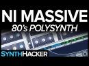 Massive Tutorial - 80s Analog Style Polysynth Keys
