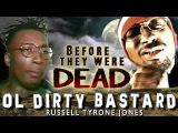 OL' DIRTY BASTARD - Before They Were DEAD - BIOGRAPHY