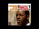 Ornette Coleman Tomorrow Is The Question (Full Album) 1959