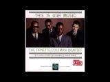 Ornette Coleman This Is Our Music (Full Album) 1960