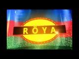 Roya Ayxan . Сольный концерт в Кремлевском дворце. Анонс