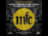Croatia Squad x Alex Guesta - Mundian To Bach Ke (DJ Miller x DJ Alex Milano Bootymix)