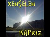 XENSELEN - KAPRIZ