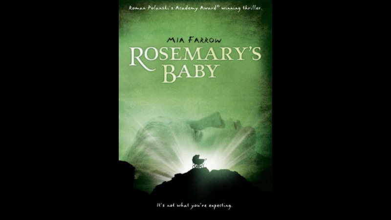 Ребенок Розмари 1968. реж. Р.Полански ( Rosemary's Baby )