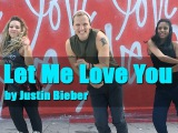 Let Me Love You - DJ Snake (feat. Justin Bieber) - Dance fitness with Jason