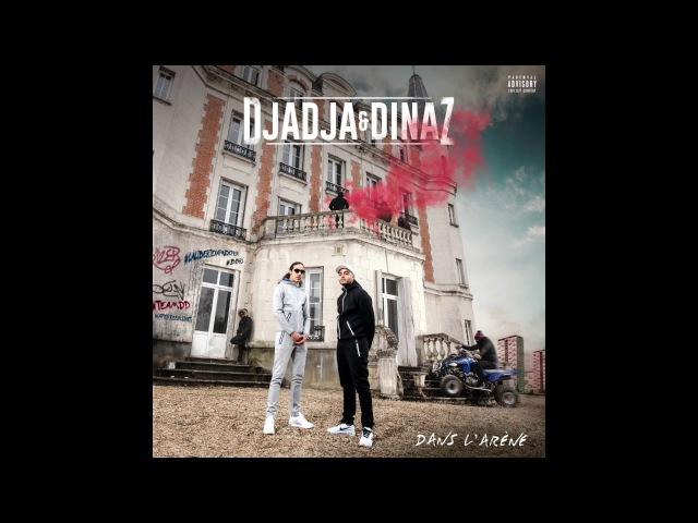 Djadja Dinaz - Catalogués Bandits [Son Officiel]