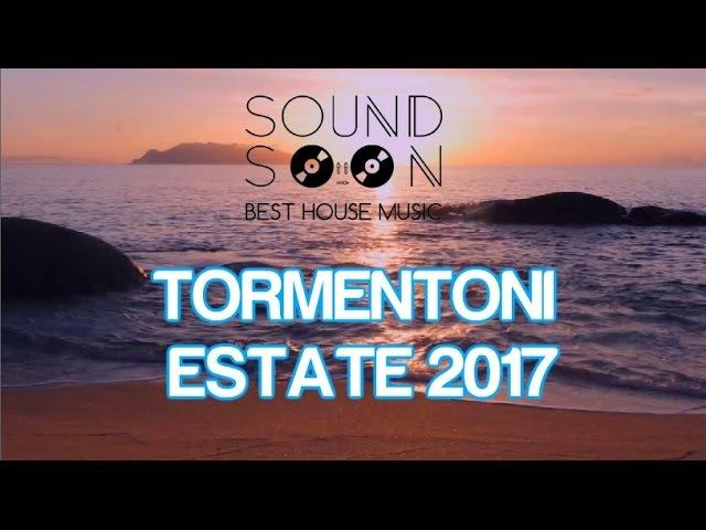 I TORMENTONI DELL'ESTATE 2017 con titoli - GIUGNO 2017 - Canzoni Hit del momento House Commerciale