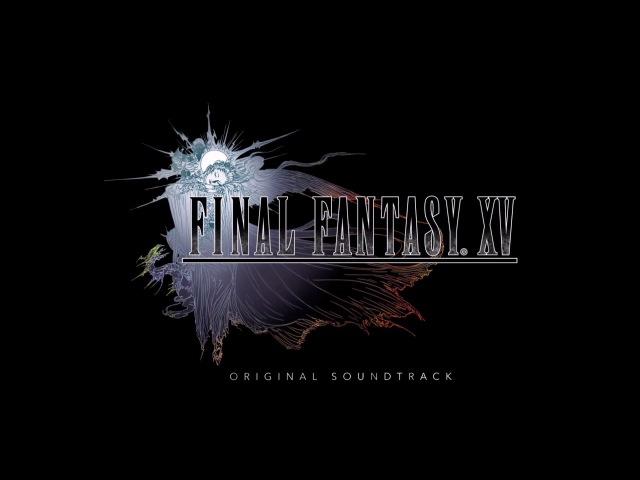 Final Fantasy XV OST - 94. Somnus Ultima
