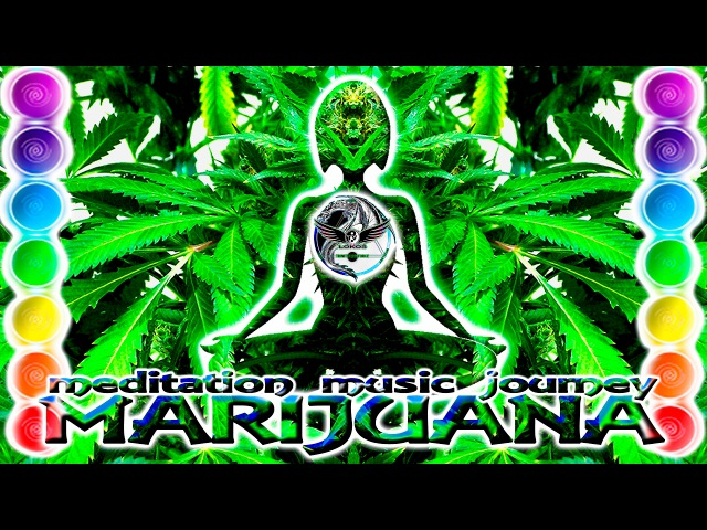 Meditation Music Journey Divine MARIJUANA Consciousness (WARNING) Ultra High Vibration Frequencies