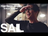 Harrison Wells (Eobard Thawne) - Sail The Flash