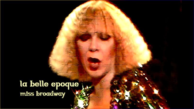 La Belle Epoque «Miss Broadway» (1977)