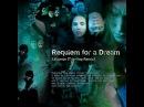 Clint Mansell - Requiem for a Dream ( TripHop Remix)