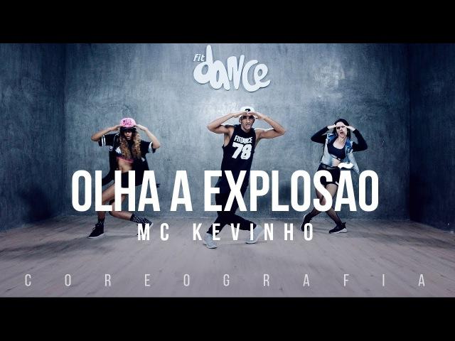 Olha a Explosão MC Kevinho Coreografia FitDance TV